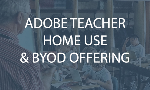 Adobe Teacher Home Use and BYOD Offering
