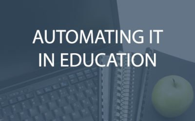 Automating IT in Education