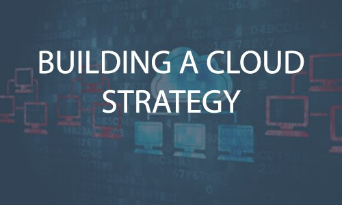 Building a Cloud Strategy for Your Digital Campus