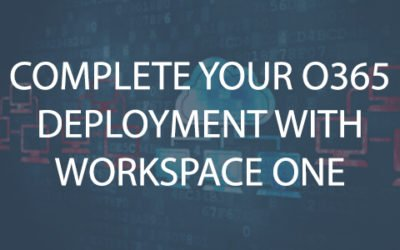 Complete Your O365 Deployment